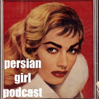 Episode 4-Instagram Stalking and Persian Girl Shelf Life