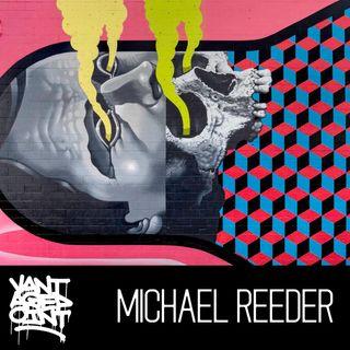 EP115 - MICHAEL REEDER