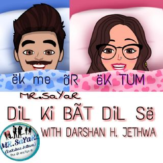Talks About Mammy Papa ( DiL Ki Bat DiL Se With DARSHAN H. JETHWA)