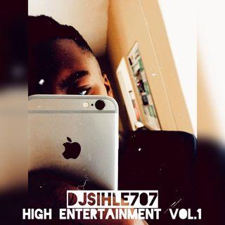 high entertainment vol.1 by djsihle707