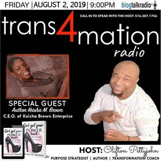 Ms. Keisha M. Brown Joins Clifton Pettyjohn with Trans4mation Radio for ROUND 2
