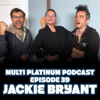 Episode 39: With Guest Jackie Bryant