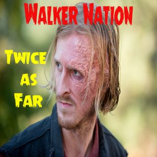 "Ep 93 ""Twice As Far"" TWD 614"