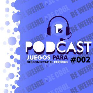 Binary Podcast #002 | Juegos para desconectar el cerebro
