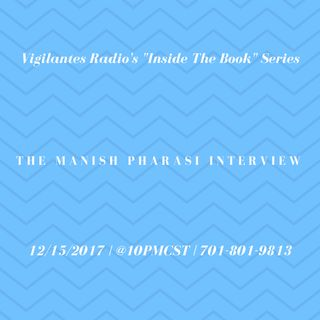 The Manish Pharasi Interview.