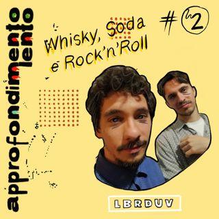 Whisky, Soda e Rocchenroll