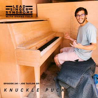 Joe Taylor (Knuckle Puck) Returns!