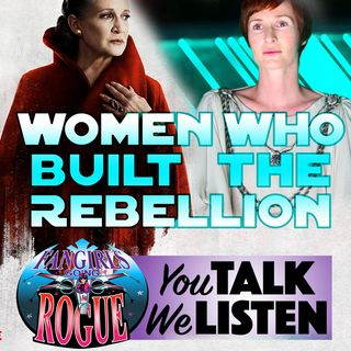 You Talk We Listen #2: Women Who Built The Rebellion