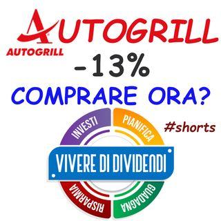 AUTOGRILL -13%  COMPRARE ORA?  #shorts