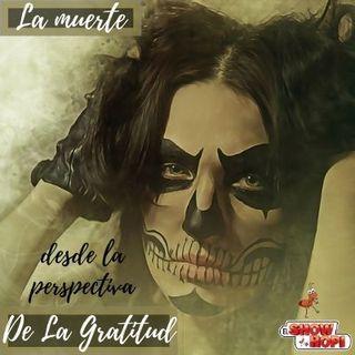 La Muerte Desde La Perspectiva de la Gratitud