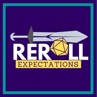 """Reroll Expectations: Exiled: Ep. 3 - """"How a Half-Elf's Life Got Turned Upside-Down"""""""