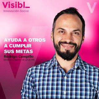Ayuda a otros a cumplir sus metas I Rodrigo Campillo