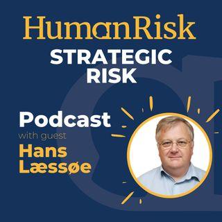 Hans Lassoe on Strategic Risk : Part One