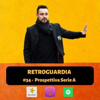 #34 - Prospettiva Serie A