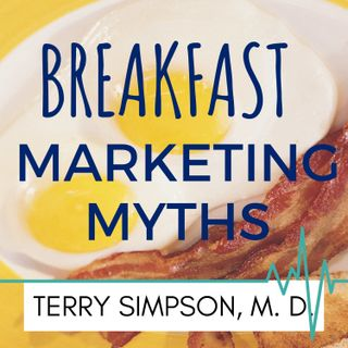 Breakfast Myths and Marketing [S2E10]