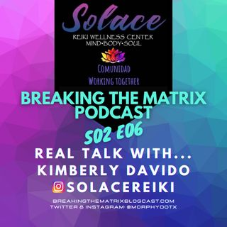 BTM PODCAST S02E06: REAL TALK WITH... SOLACE REIKI
