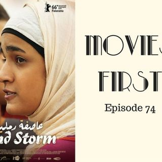 Sand Storm (Israel) - Movies First with Alex First & Chris Coleman Episode 74