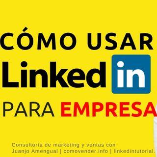 ▶️ Cómo usar LINKEDIN para empresas