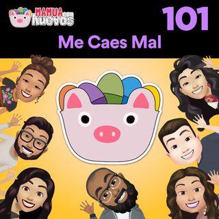 Me Caes Mal - MCH #101