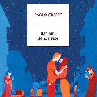 """Paolo Crepet """"Baciami senza rete"""""""