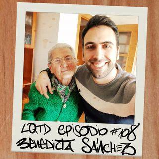#108: Benedicta Sánchez- Un Goya, 84 años