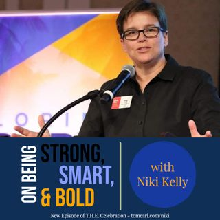 On Being Strong, Smart, & Bold With Niki Kelly