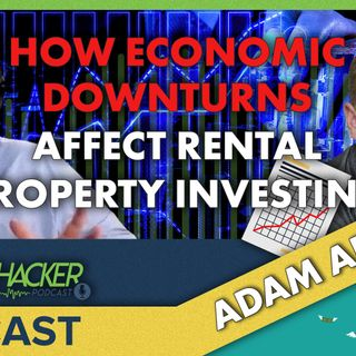 How Economic Downturns Affect Rental Property Investing