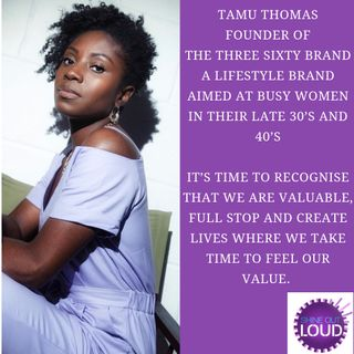 Tamu Thomas on taking the three sixty approach to finding your joy in your late 30's & 40's