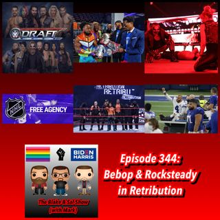 Episode 344: Bebop & Rocksteady in Retribution