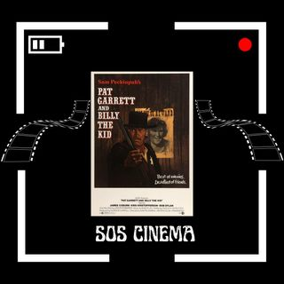 """""""Pat Garrett and Billy the Kid"""" (1973) and Old Western Shenanigans - SOSC #9"""