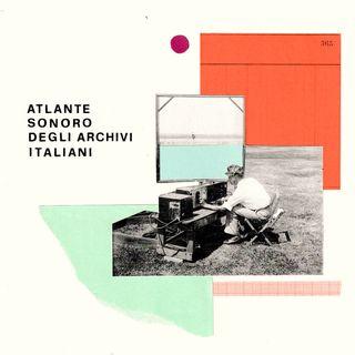 Atlante sonoro degli archivi italiani