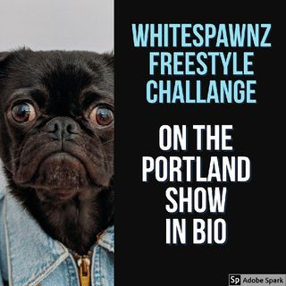 Episode 42 - White Spawnz Rap #Portland OR. Radio