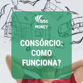 Consórcio vale a pena? Custos e Como Avaliar | Money #68