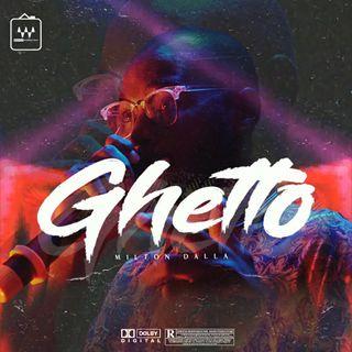 Milton Dalla - Ghetto