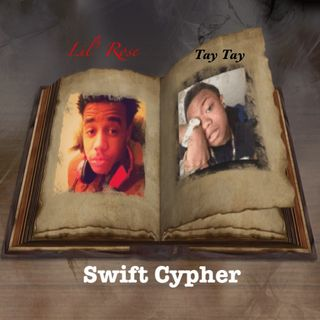 Lil' Rose & Tay Tay - Swift Cypher