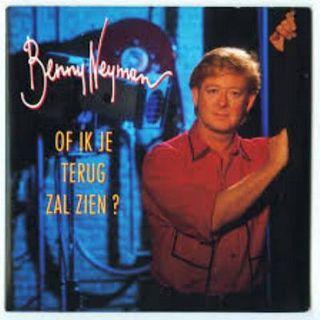 Benny Neyman - Of Ik Je Terug Zal Zien