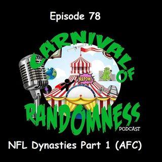 Episode 78 - NFL Dynasties Part 1 (AFC)