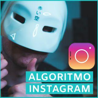 #49 - Come Far Felice l'Algoritmo di Instagram