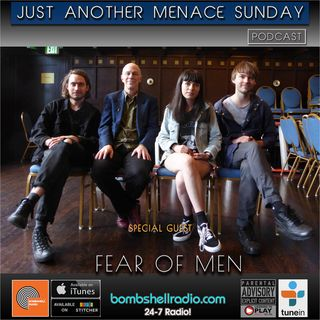 Just Another Menace Sunday #658 A CONVERSATION WITH FEAR OF MEN AND THEIR MUSICAL SANDWICH