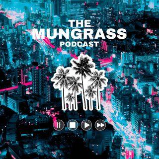 Mungrass Podcast