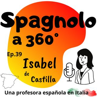 Ep.39  Isabel de Castilla