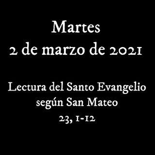 Evangelio para el 2 de marzo de 2021