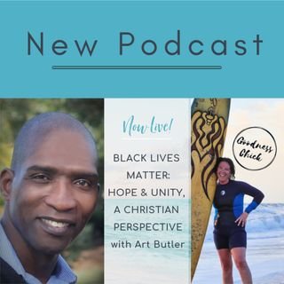 Black Lives Matter: Hope & Unity; A Christian Perspective