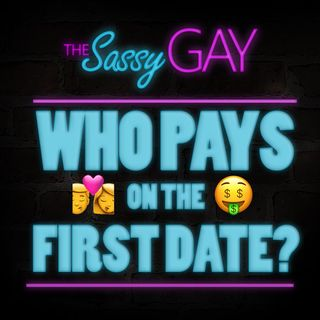 Who Pays on the First Date? // The Gay Dater: Episode 05