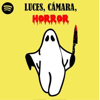 Luces, Cámara, Horror