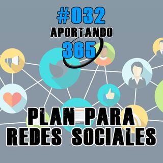 Plan Para Redes Sociales | #032 - Aportando 365