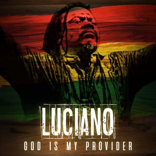 Luciano - God Is My Provider - 2020 - part 2