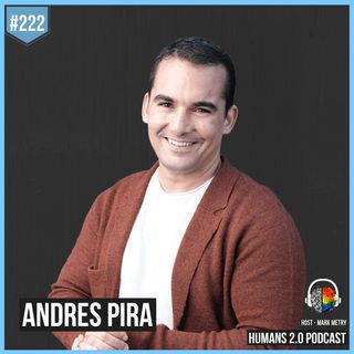 222: Andres Pira | Homeless to Billionaire From Reading A Book