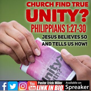 Ep 209 Together Unified Philippians 1-27-30