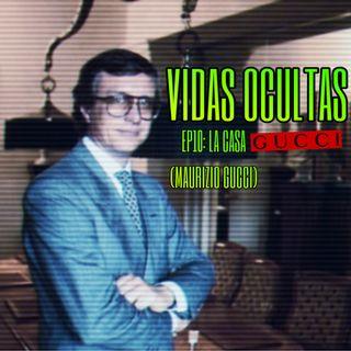 EP10: La Casa Gucci (Maurizio Gucci)